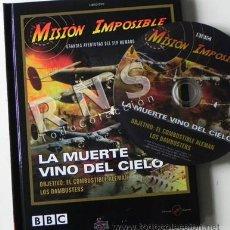 Libros de segunda mano: LA MUERTE VINO DEL CIELO - COMBUSTIBLE ALEMÁN BOMBARDEO - LIBRO + DVD II GUERRA MUNDIAL AVIONES BBC. Lote 31806128