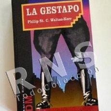 Libros de segunda mano: LA GESTAPO LIBRO HISTORIA DE POLICÍA - PHILIP WALTON-KERR II GUERRA MUNDIAL NAZIS TERROR ESPÍA NAZI. Lote 32429135
