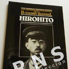 Libros de segunda mano: HIROHITO - BIOGRAFÍA II GUERRA MUNDIAL - MUY ILUSTRADO - FOTOS EMPERADOR JAPONÉS JAPÓN - ORBIS LIBRO. Lote 32660198