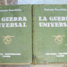 Livres d'occasion: - LA GUERRA UNIVERSAL ANTONIO GUARDIOLA 2 TOMOS ED. MEDITERRANEO. Lote 32703137