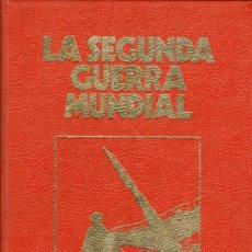 Libros de segunda mano: LA SEGUNDA GUERRA MUNDIAL - CRÓNICA MILITAR Y POLÍTICA (COMPLETA 9 TOMOS). Lote 32718908