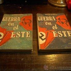 Libros de segunda mano: GRIGORE GAFENCU, GUERRA EN EL ESTE, COLECCION AGORA, 2 TOMOS, 1945. Lote 33518786
