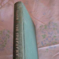 Libros de segunda mano: CAMARADAS DEL FRENTE. - 1ª. EDICION 1964.. Lote 33735343