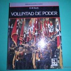 Libros de segunda mano: EL III REICH : VOLUNTAD DE PODER - BIBLIOTECA GRAFICA NOGUER. Lote 34356905