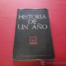 Libros de segunda mano: HISTORIA DE UN AÑO. --MUSSOLINI, BENITO. Lote 34736684