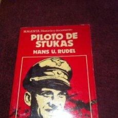 Libros de segunda mano: PILOTO DE STUKAS. HANS U. RUDEL. . Lote 34820428