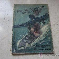 Libros de segunda mano: HANS GEORG SCHULZE - EMPLAZADA PARA LA LUCHA FINAL - LA AVIACION ALEMANA CONTRA LA ESCUADRA INGLESA. Lote 36670154