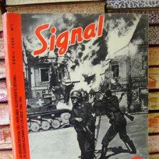 Libros de segunda mano: SIGNAL . CORRESPONSALES DE GUERRA ALEMANES EN EL FRENTE . ABRIL 1940 Nº 1 .. Lote 36991330