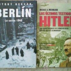 Libros de segunda mano: ALEMANIA Y LA 2ª GUERRA MUNDIAL DOS TÍTULOS : BERLÍN, LA CAÍDA 1945 / LOS ÚLTIMOS TESTIGOS DE HITLER. Lote 37086770