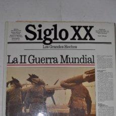 Libros de segunda mano: LOS GRANDES HECHOS DEL SIGLO XX. VOLUMEN 10. LA II GUERRA MUNDIAL TOMO II (1940-1942). RM62317. Lote 37715895