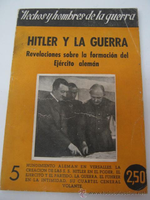 HITLER Y LA GUERRA - 1944 - REVELACION SOBRE LA FORMACION DEL EJERCITO ALEMAN (Libros de Segunda Mano - Historia - Segunda Guerra Mundial)