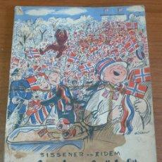 Libros de segunda mano: DA FREDEN BRÖT LÖS. SISSENER Y EIDEM. NORUEGA. SEGUNDA GUERRA MUNDIAL. CARICATURA. 1945.. Lote 38328240