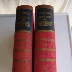 Libros de segunda mano: AUGE Y CAIDA DEL III REICH --- W. L. SHIRER---2 TOMOS 1962 . Lote 38543488