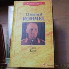 Libros de segunda mano: EL MARISCAL ROMMEL DE LUTZ KOCH. SEGUNDA GUERRA MUNDIAL.. Lote 38964944