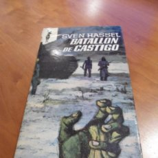 Libros de segunda mano: BATALLON DE CASTIGO SVEN HASSEL EDICIONES GP 1972 II GUERRA MUNDIAL. Lote 39093889