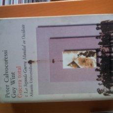 Libros de segunda mano - GUERRA TOTAL I. LA SEGUNDA GUERRA MUNDIAL EN OCCIDENTE. PETER CALVOCORESSI Y GUY WINT - 39594245