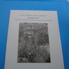 Libros de segunda mano: UNA TUMBA PARA GARCIA BREVE GUION CINEMATOGRAFICO SOBRE LA DIVISION AZUL INEDITO 1953 FASCIMIL RARO. Lote 39674225