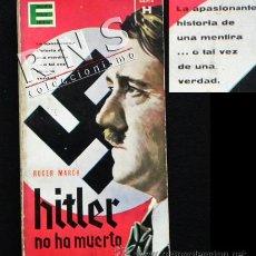 Libros de segunda mano: HITLER NO HA MUERTO - LIBRO ROGER MARCH - ADOLF HISTORIA II GUERRA MUNDIAL NAZI NAZIS MISTERIO 2ª GM. Lote 40001546