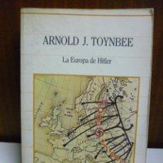 Libros de segunda mano: A. J.TOYNBEE, LA EUROPA DE HITLER. SARPE 1985. Lote 40416053