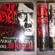 Libros de segunda mano: SHIRER, WILLIAM L. AUGE Y CAÍDA DEL III REICH : UNA HISTORIA DE LA ALEMANIA . Lote 40949363