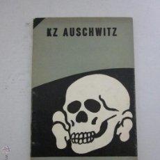 Libros de segunda mano: KZ AUSCHWITZ - UN HOMBRE DE LAS SS EN EL CAMPO DE CONCENTRACION - AÑO 1965. Lote 41410704