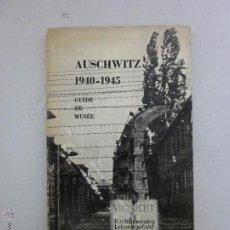 Libros de segunda mano: AUSCHWITZ - GUIA DEL MUSEO - 3ª EDICION 1969. Lote 41410761
