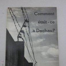 Libros de segunda mano: CAMPO DE CONCENTRACION DE DACHAU - 3 ª EDICION . Lote 41410787