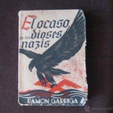Libros de segunda mano: LIBRO EL OCASO DE LOS DIOSES. Lote 97712140