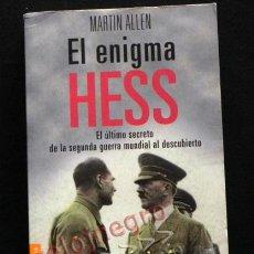 Libros de segunda mano: EL ENIGMA HESS LIBRO MARTIN ALLEN SECRETO DE LA II GUERRA MUNDIAL AL DESCUBIERTO HISTORIA NAZIS NAZI. Lote 41526397