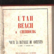 Libros de segunda mano: UTAH BEACH À CHERBOURG. TOUTE LA BATAILLE DU CONTENTIN.1944. ALEXANDRE RENAUD. EDICION LECLERC. LEER. Lote 42472982