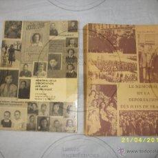 Libros de segunda mano: MEMORIAL DE DEPORTACIÓN DE JUDIOS. FRANCIA. BELGICA. DOS LIBROS-EN FRANCES.. Lote 97830868