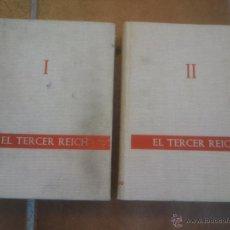 Libros de segunda mano: EL TERCER REICH. DOS VOLÚMENES. Lote 43482388