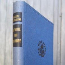 Libros de segunda mano: BENITO MI HOMBRE. RAQUEL MUSSOLINI. ILUSTRADO. Lote 43522923