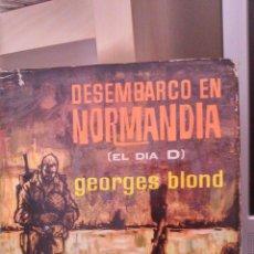 Libros de segunda mano: DESEMBARCO EN NORMANDIA. Lote 43815758