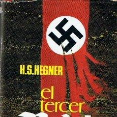 Libros de segunda mano: EL TERCER REICH H.S. HEGNER . Lote 44227245