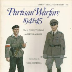 Libros de segunda mano: LA GUERRA DE LOS PARTISANOS 1941-1945. Lote 44477617