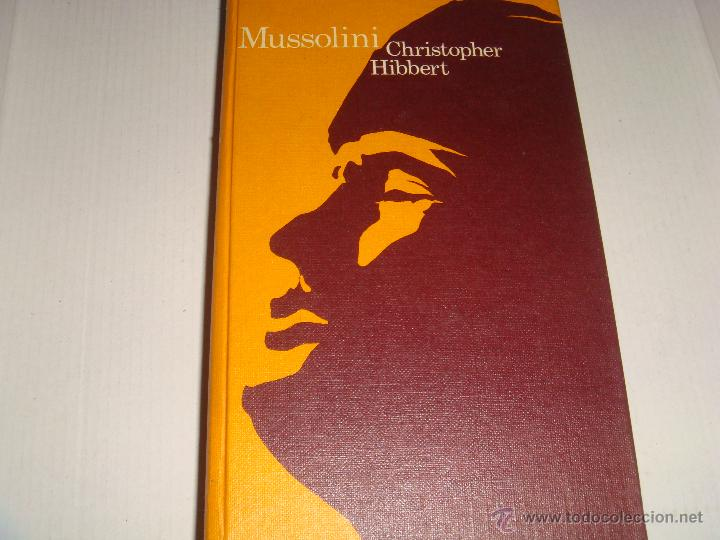 MUSSOLINI (Libros de Segunda Mano - Historia - Segunda Guerra Mundial)