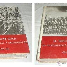 Libros de segunda mano: EL TERCER REICH. EN FOTOGRAFÍAS Y DOCUMENTOS. VOLUMEN I Y II.. Lote 44682184