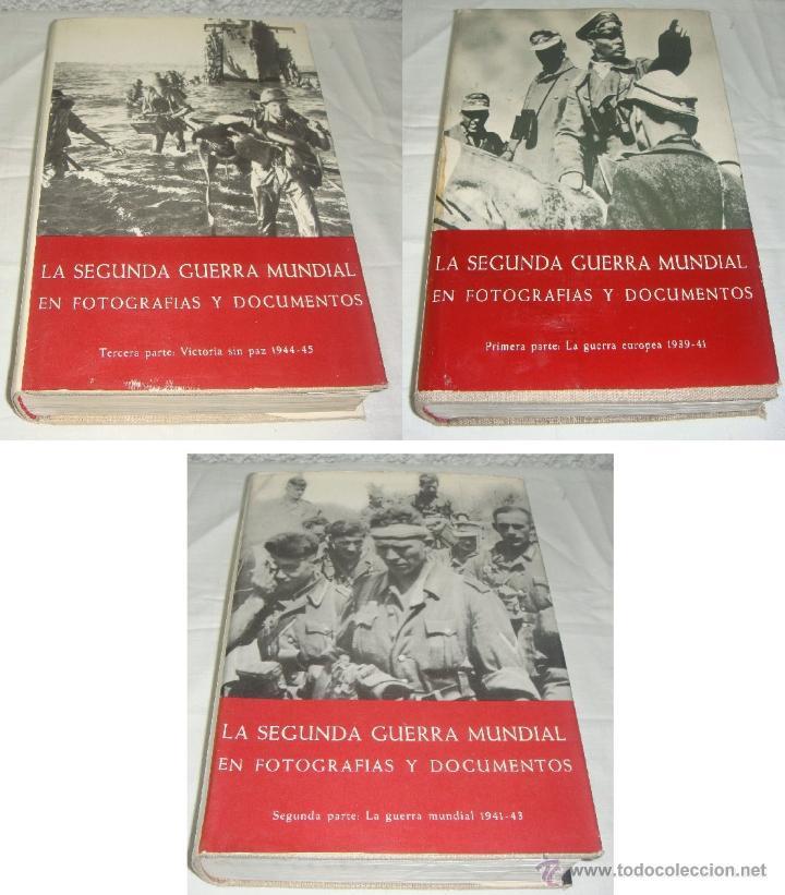 LA 2ª GUERRA MUNDIAL. EN FOTOGRAFÍAS Y DOCUMENTOS. I, II Y III VOLÚMENES. (Libros de Segunda Mano - Historia - Segunda Guerra Mundial)