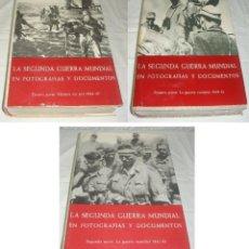 Libros de segunda mano: LA 2ª GUERRA MUNDIAL. EN FOTOGRAFÍAS Y DOCUMENTOS. I, II Y III VOLÚMENES.. Lote 44683155