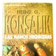 Libros de segunda mano: LAS MANOS HECHICERAS, HEINZ G. KONSALIK, PLAZA Y JANÉS. Lote 44708364