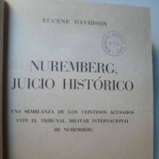 Gebrauchte Bücher - NUREMBERG, JUICIO HISTÓRICO. UNA SEMBLANZA DE LOS 22 ACUSADOS... - DAVIDSON (1972). FOTOS. NAZIS. - 45154933