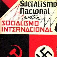Libros de segunda mano: SOCIALISMO NACIONAL CONTRA SOCIALISMO INTERNACIONAL POR CESARE SANTORO; GASTOS DE ENVIO GRATIS. Lote 189133433