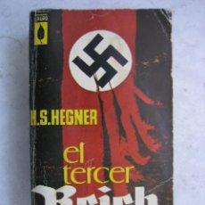 Libros de segunda mano: EL TERCER REICH. ASCENCION Y CAÍDA DEL RÉGIMEN NAZI PORH.S.HEGNER 1963. Lote 45648337