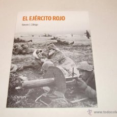 Libros de segunda mano: EL EJÉRCITO ROJO DE STEVEN J. ZALOGA. ED. OSPREY.. Lote 46110663