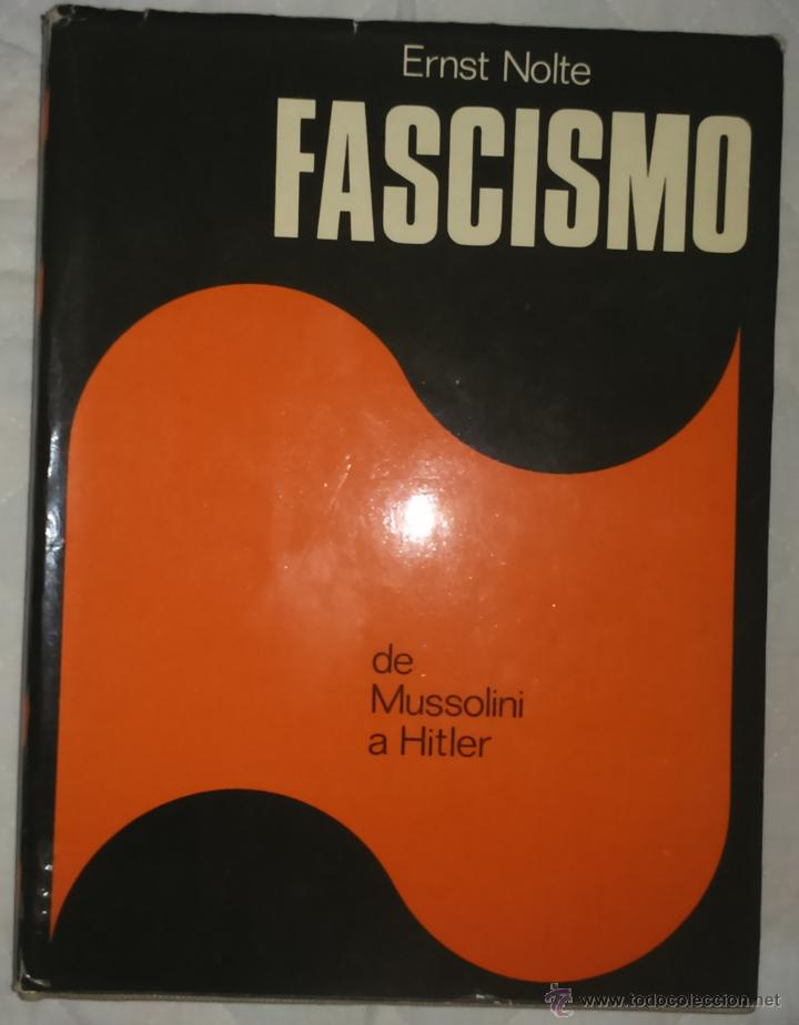 FASCISMO, DE MUSSOLINI A HITLER, ERNST NOLTE, ENVÍO GRATIS (Libros de Segunda Mano - Historia - Segunda Guerra Mundial)