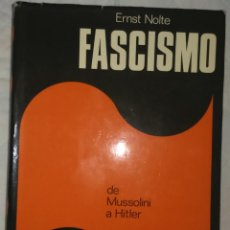 Libros de segunda mano: FASCISMO, DE MUSSOLINI A HITLER, ERNST NOLTE, ENVÍO GRATIS. Lote 52774129