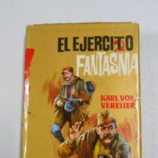 Libros de segunda mano - EL EJÉRCITO FANTASMA - VEREITER, KARL VON. TDK226 - 47953164