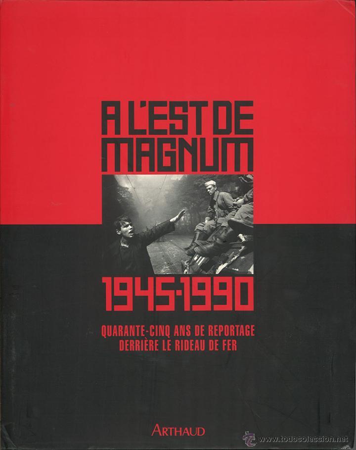 A L´EST DE MAGNUM - HISTORIA Y FOTOGRAFÍA (Libros de Segunda Mano - Historia - Segunda Guerra Mundial)
