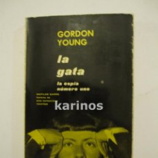 Libros de segunda mano: LA GATA. GORDON YOUNG. MATHILDE CARRÉ. ED. DELOS-AYMÁ. 1963 C1. Lote 48239281